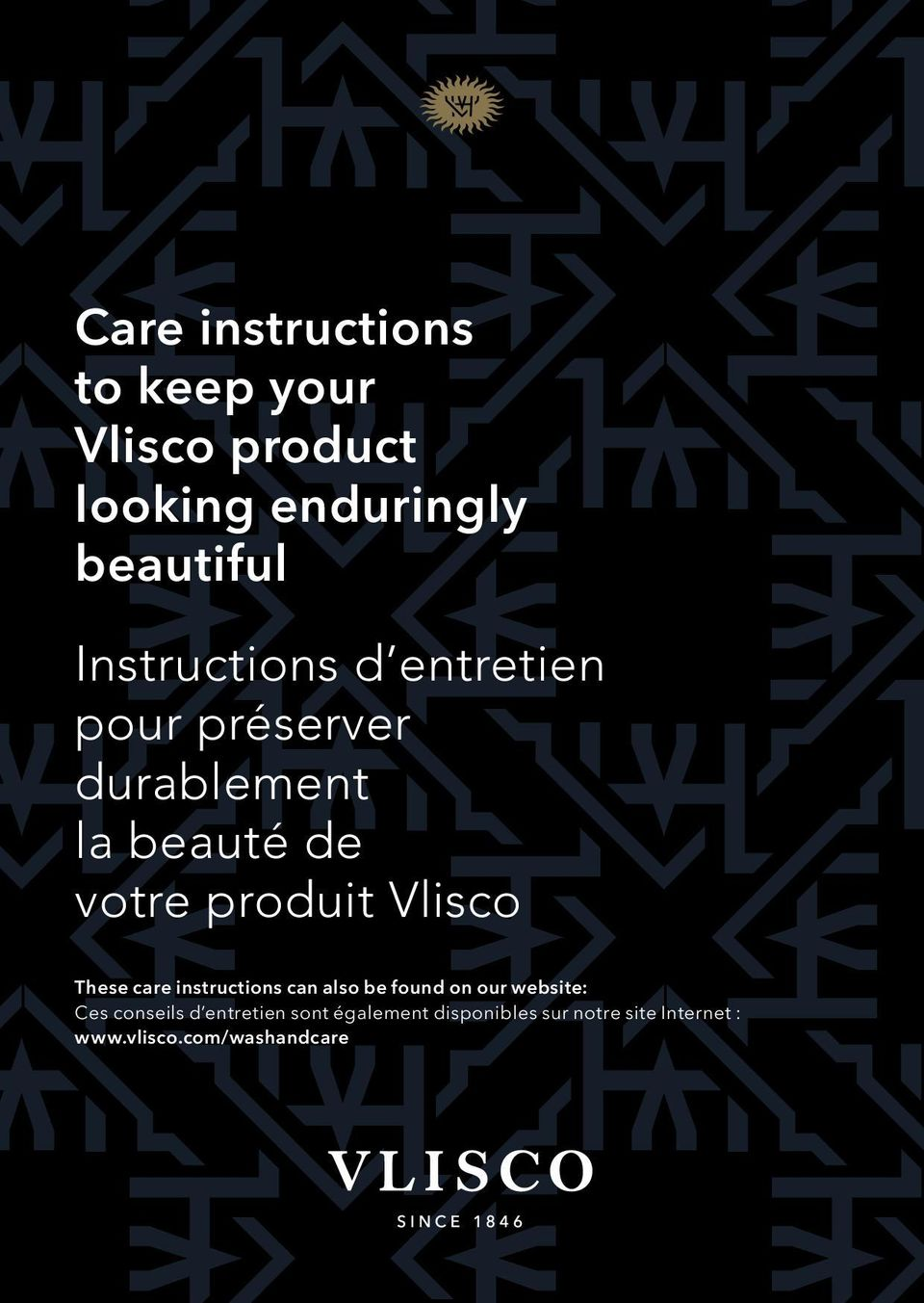 Vlisco These care instructions can also be found on our website: Ces conseils d
