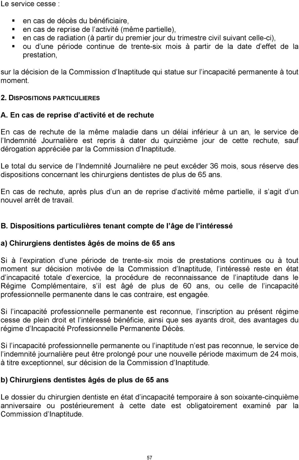DISPOSITIONS PARTICULIERES A.