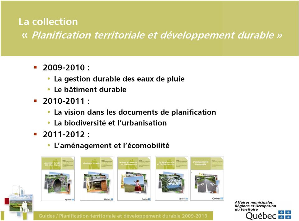 durable 2010-2011 : La vision dans les documents de planification