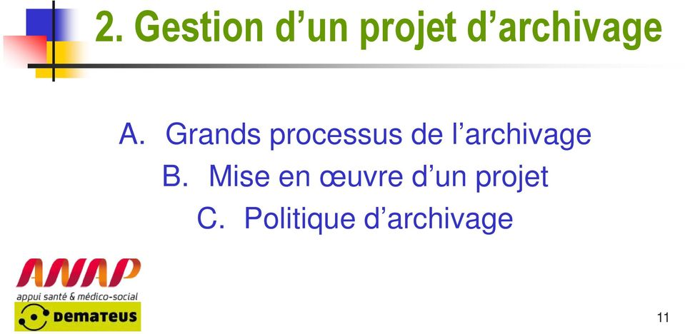 Grands processus de l archivage