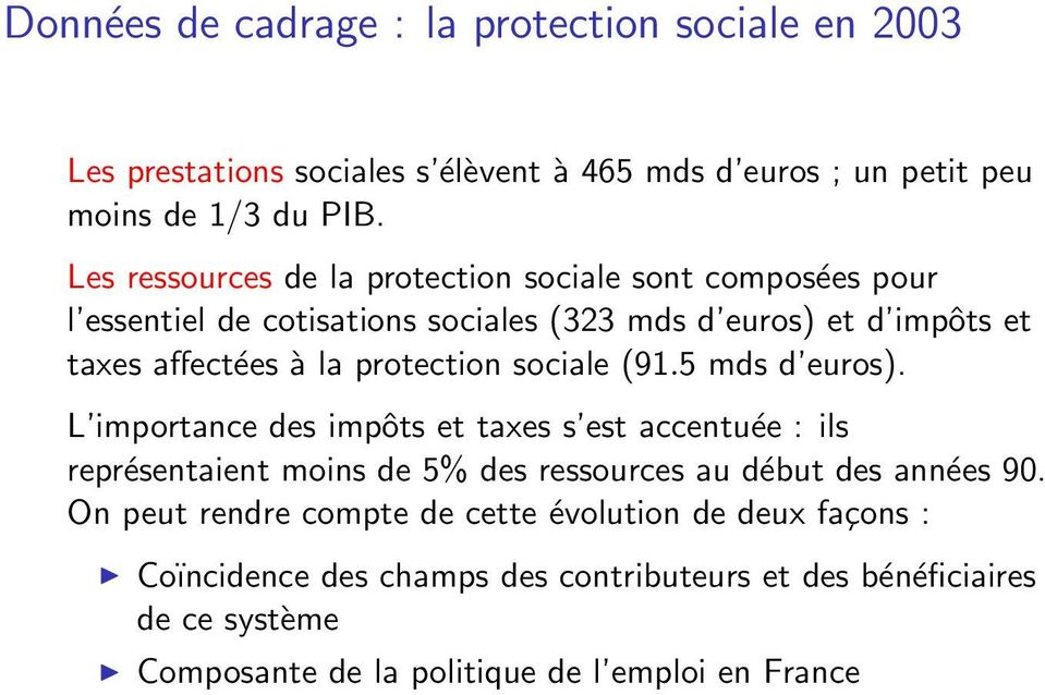 protection sociale (91.5 mds d euros).