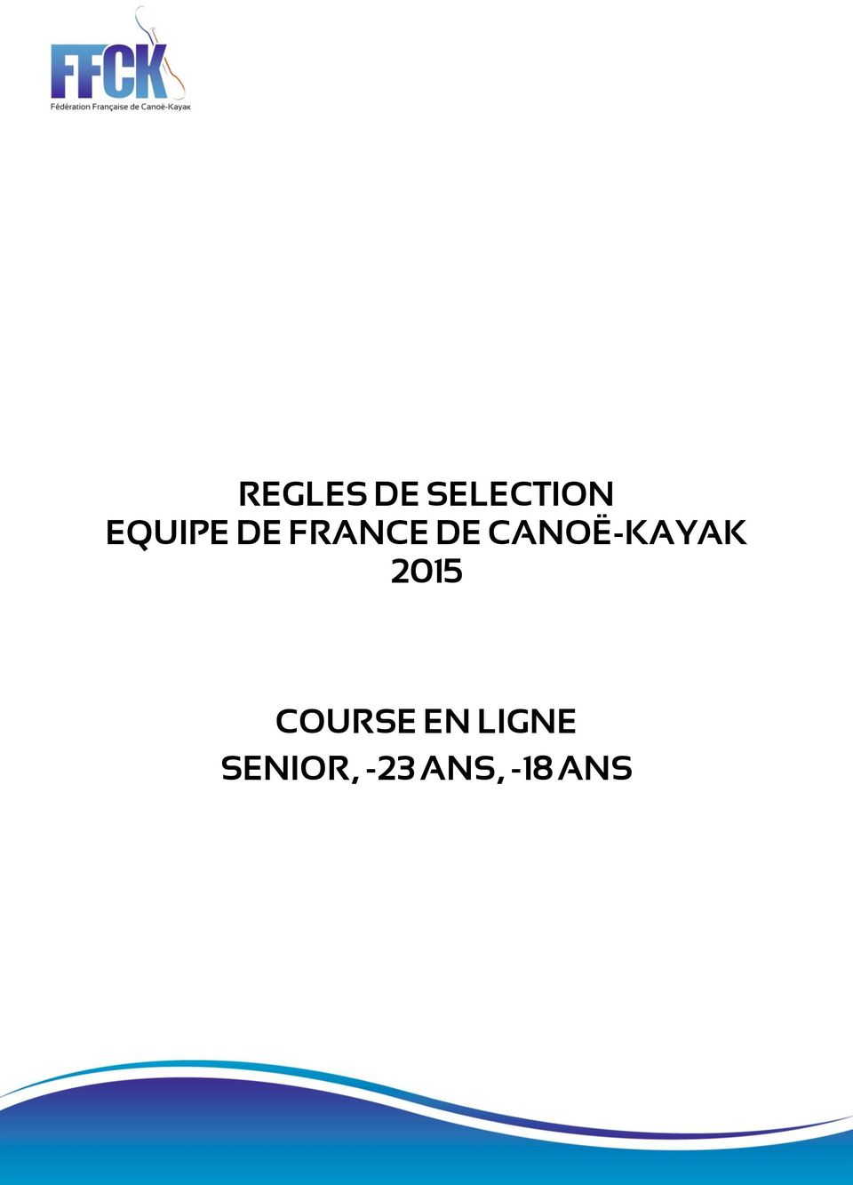 CANOË-KAYAK 2015 COURSE