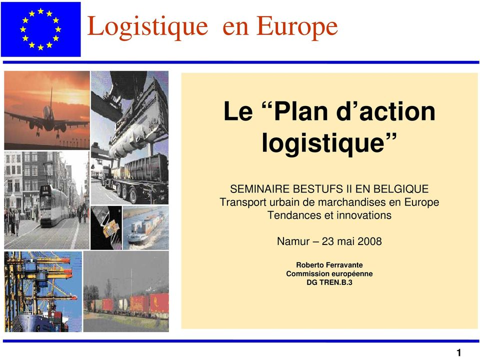 marchandises en Europe Tendances et innovations Namur