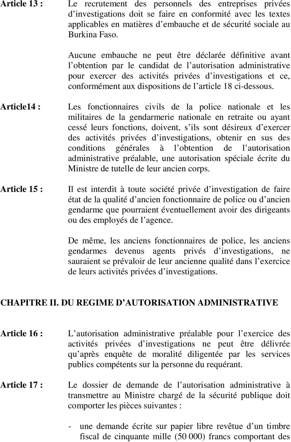 dispositions de l article 18 ci-dessous.