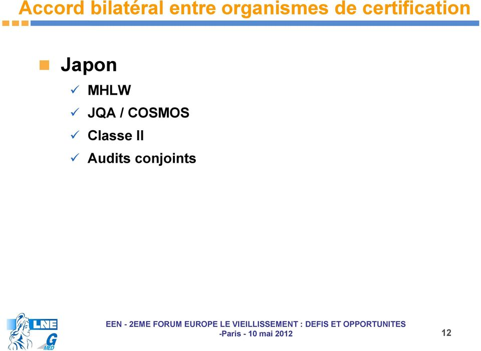 certification Japon MHLW