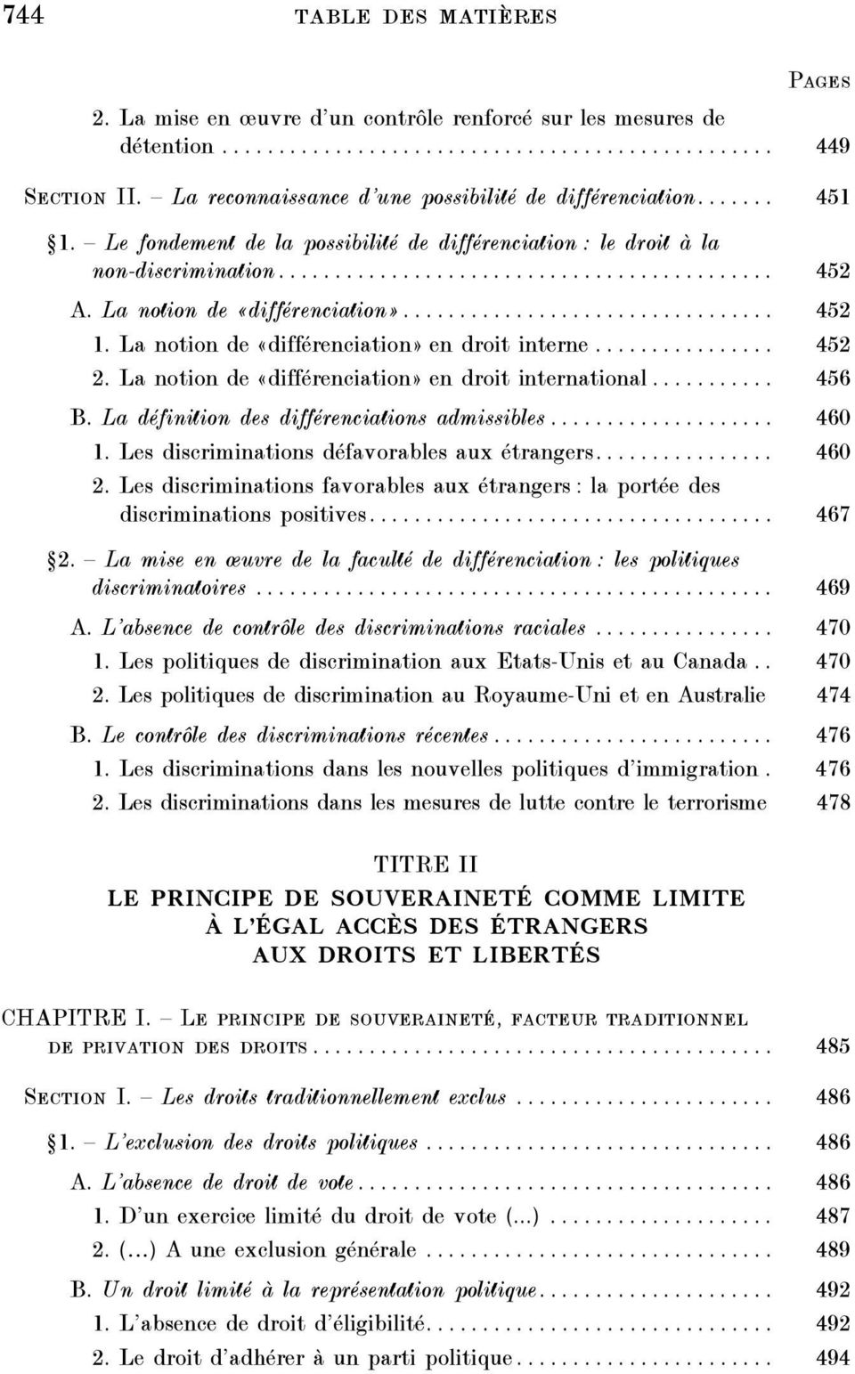 La notion de «différenciation»................................. 452 1. La notion de «différenciation» en droit interne................ 452 2. La notion de «différenciation» en droit international.