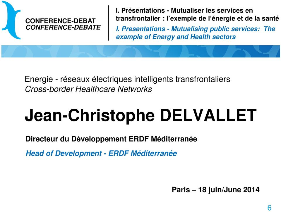 Presentations - Mutualising public services: The example of Energy and Health sectors Energie - réseaux
