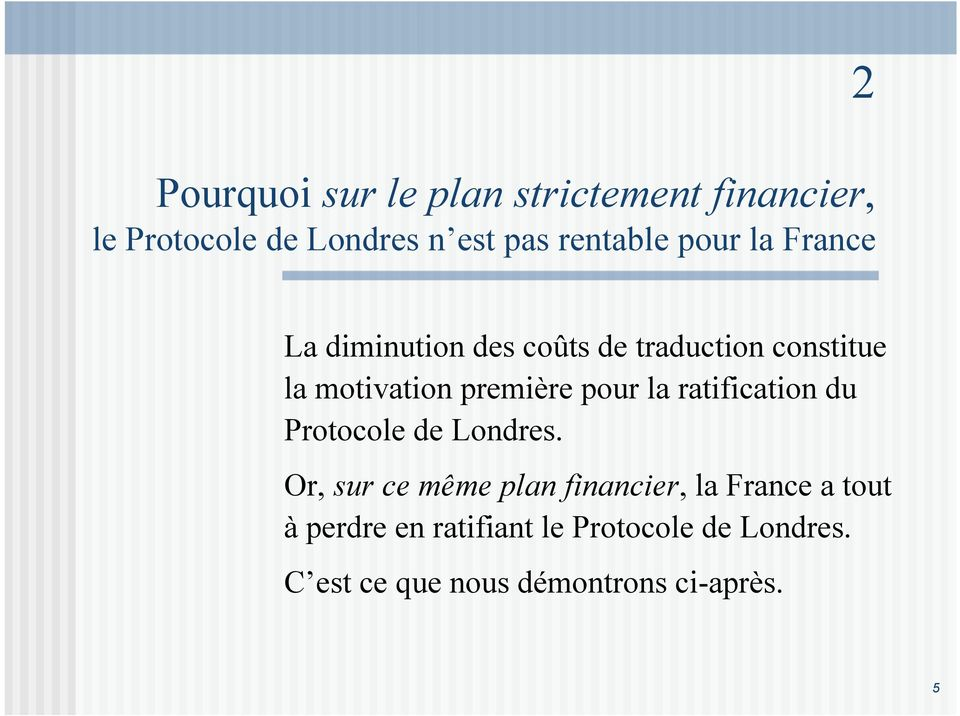 pour la ratification du Protocole de Londres.