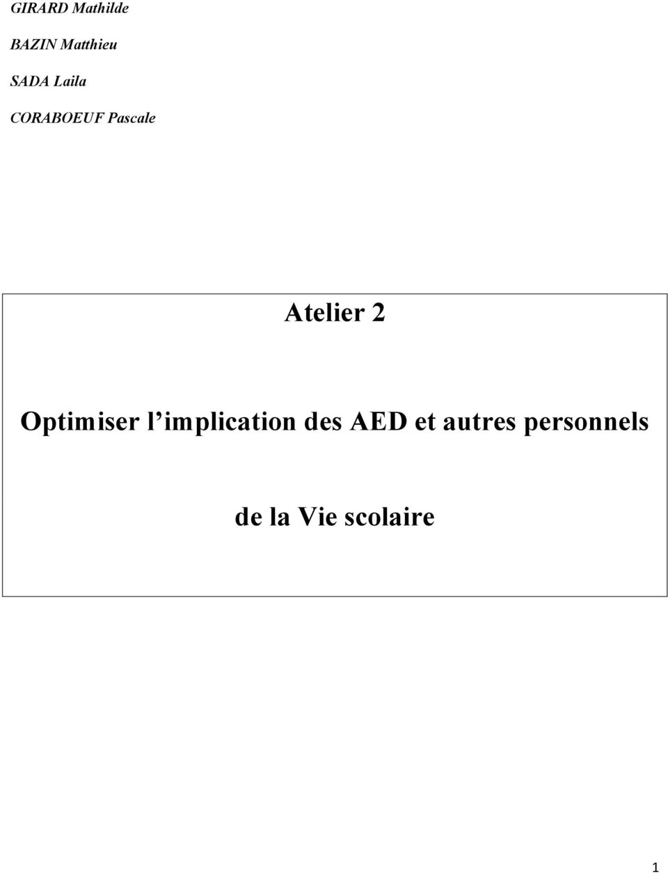 Atelier 2 Optimiser l implicatin