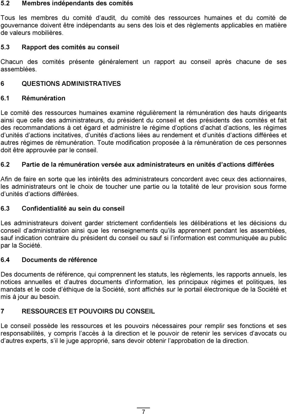 6 QUESTIONS ADMINISTRATIVES 6.