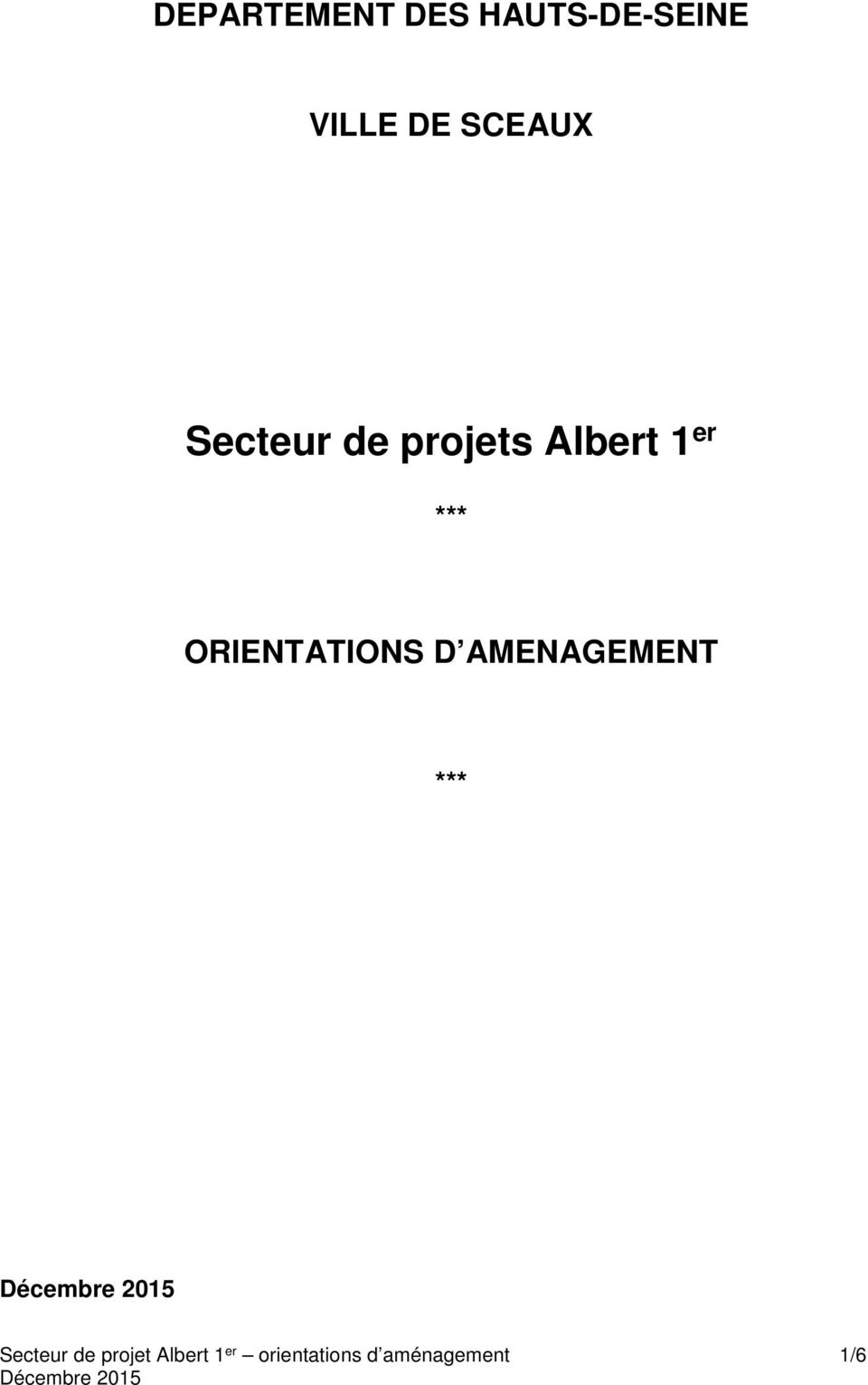ORIENTATIONS D AMENAGEMENT *** Secteur de