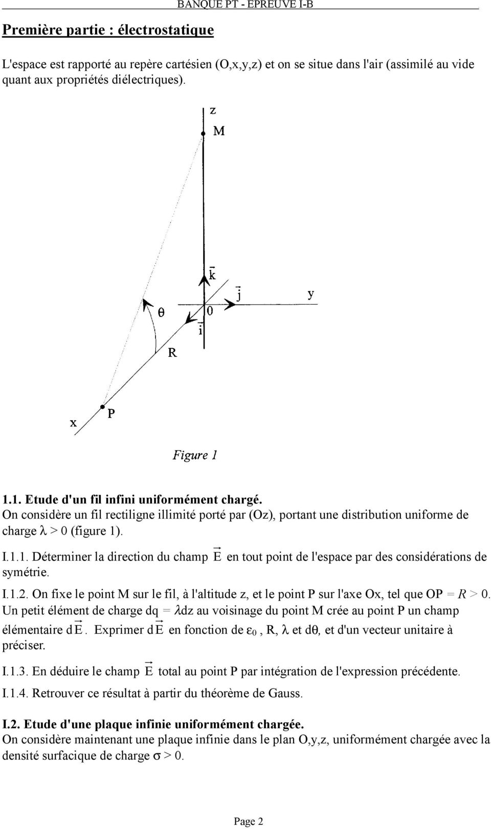 I.1.2. On fixe le point M sur le fil, à l'altitude z, et le point P sur l'axe Ox, tel que OP = R >.