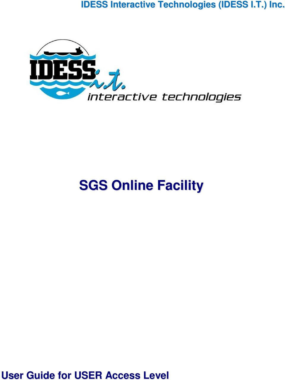 SGS Online Facility User