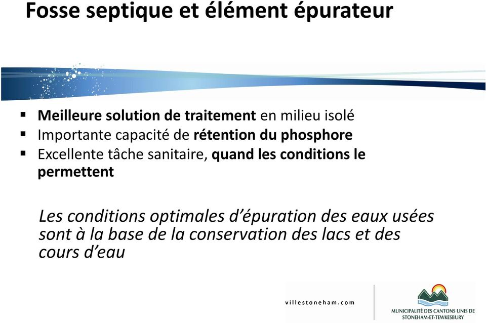 sanitaire, quand les conditions le permettent Les conditions optimales d