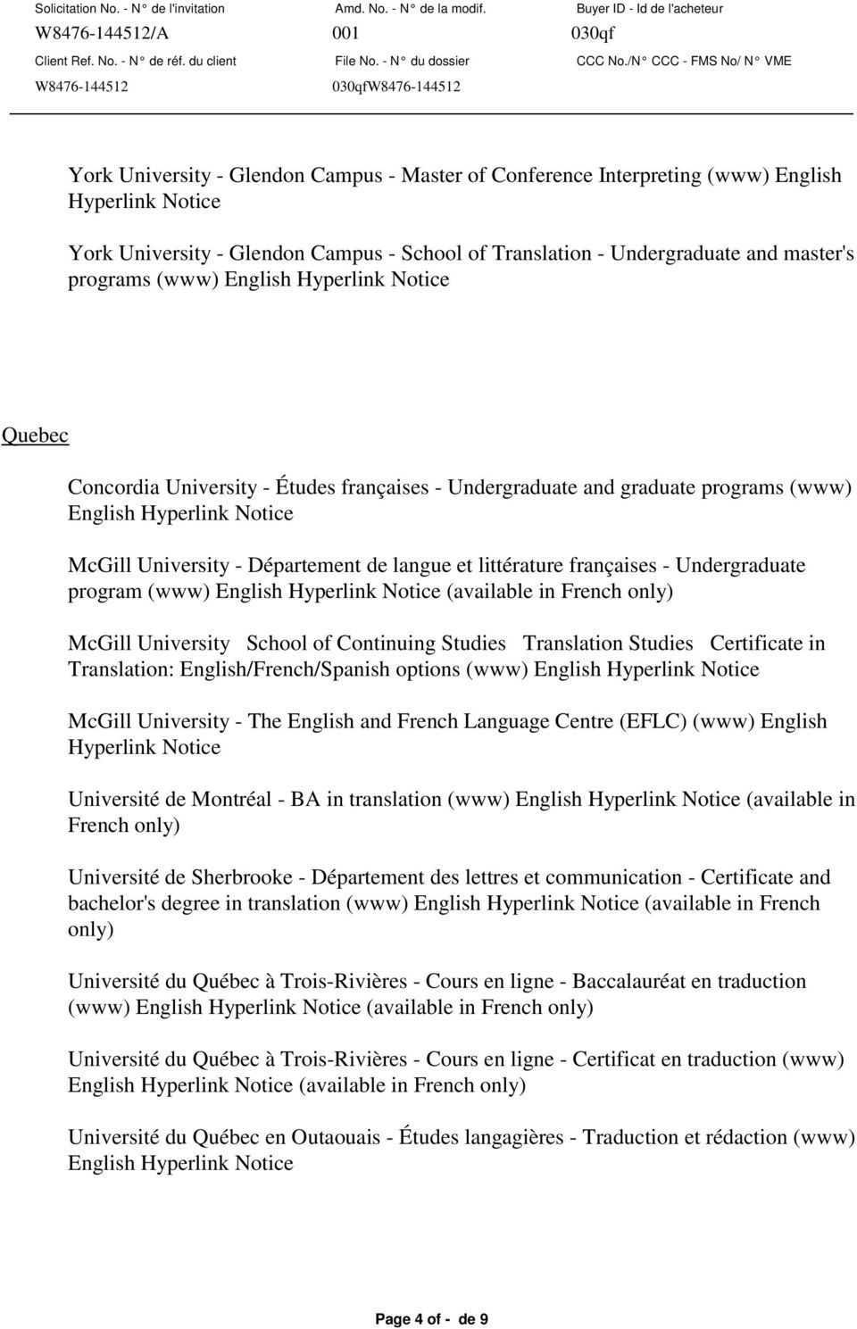 littérature françaises - Undergraduate program (www) English Hyperlink Notice (available in French only) McGill University School of Continuing Studies Translation Studies Certificate in Translation: