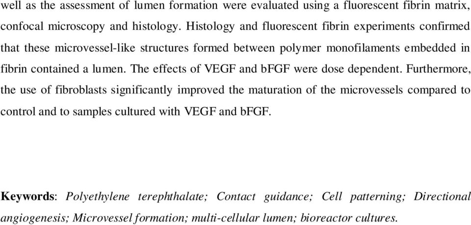 lumen. The effects of VEGF and bfgf were dose dependent.