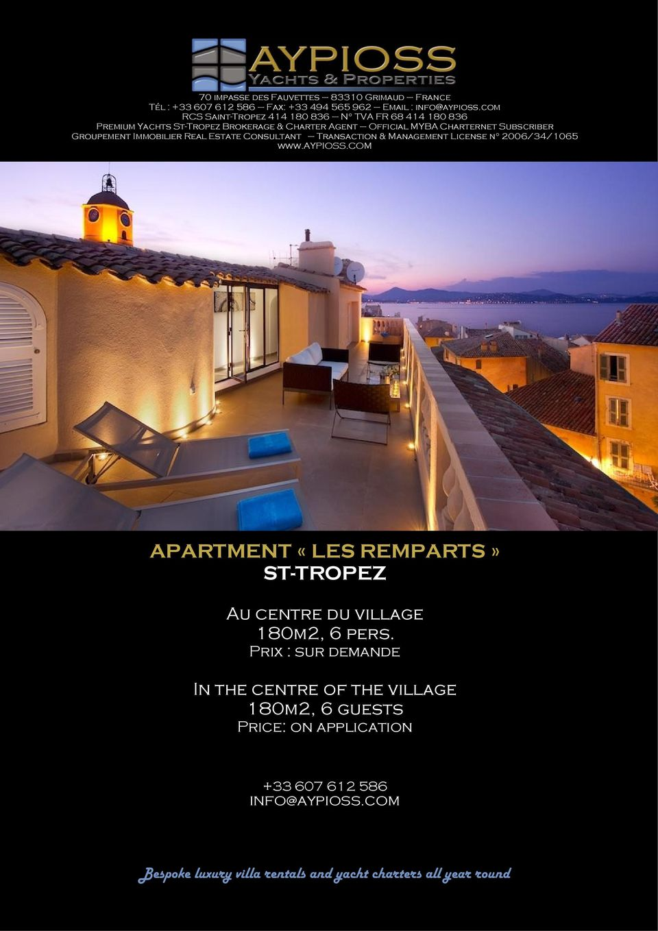 Groupement Immobilier Real Estate Consultant Transaction & Management License n 2006/34/1065 www.aypioss.