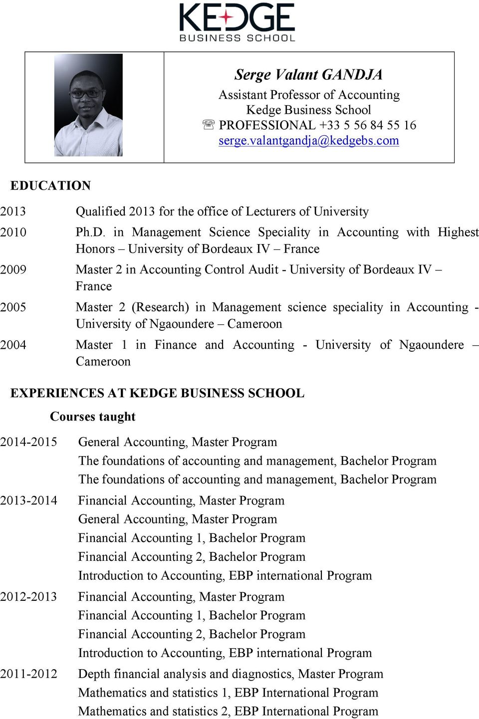 CATION 2013 Qualified 2013 for the office of Lecturers of University 2010 Ph.D.