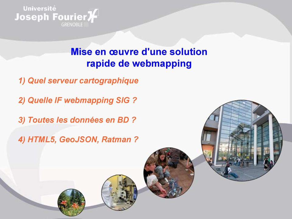 2) Quelle IF webmapping SIG?