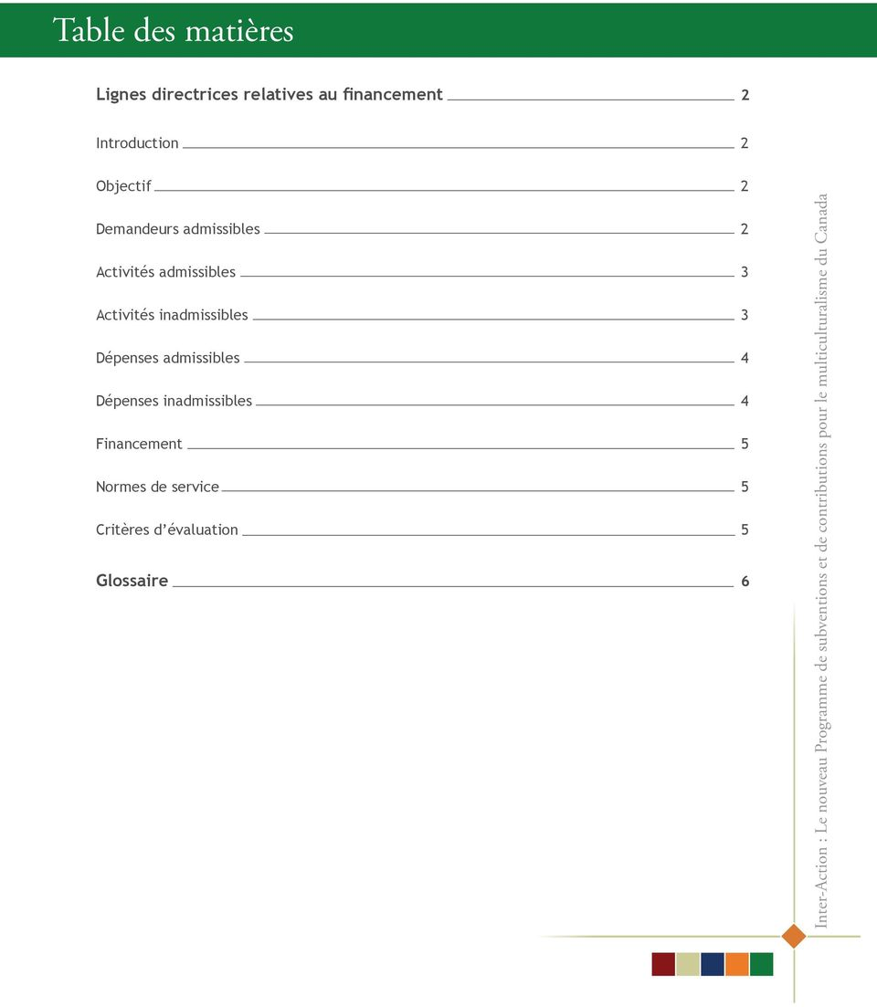 inadmissibles 3 Dépenses admissibles 4 Dépenses