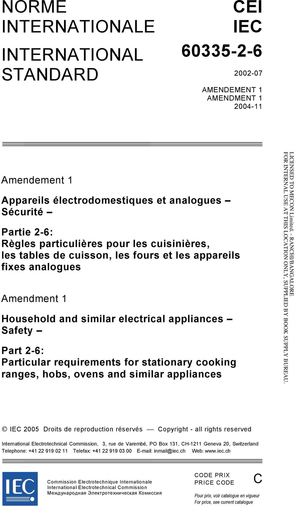 cooking ranges, hobs, ovens and similar appliances IEC 2005 Droits de reproduction réservés Copyright - all rights reserved International Electrotechnical Commission, 3, rue de Varembé, PO Box 131,