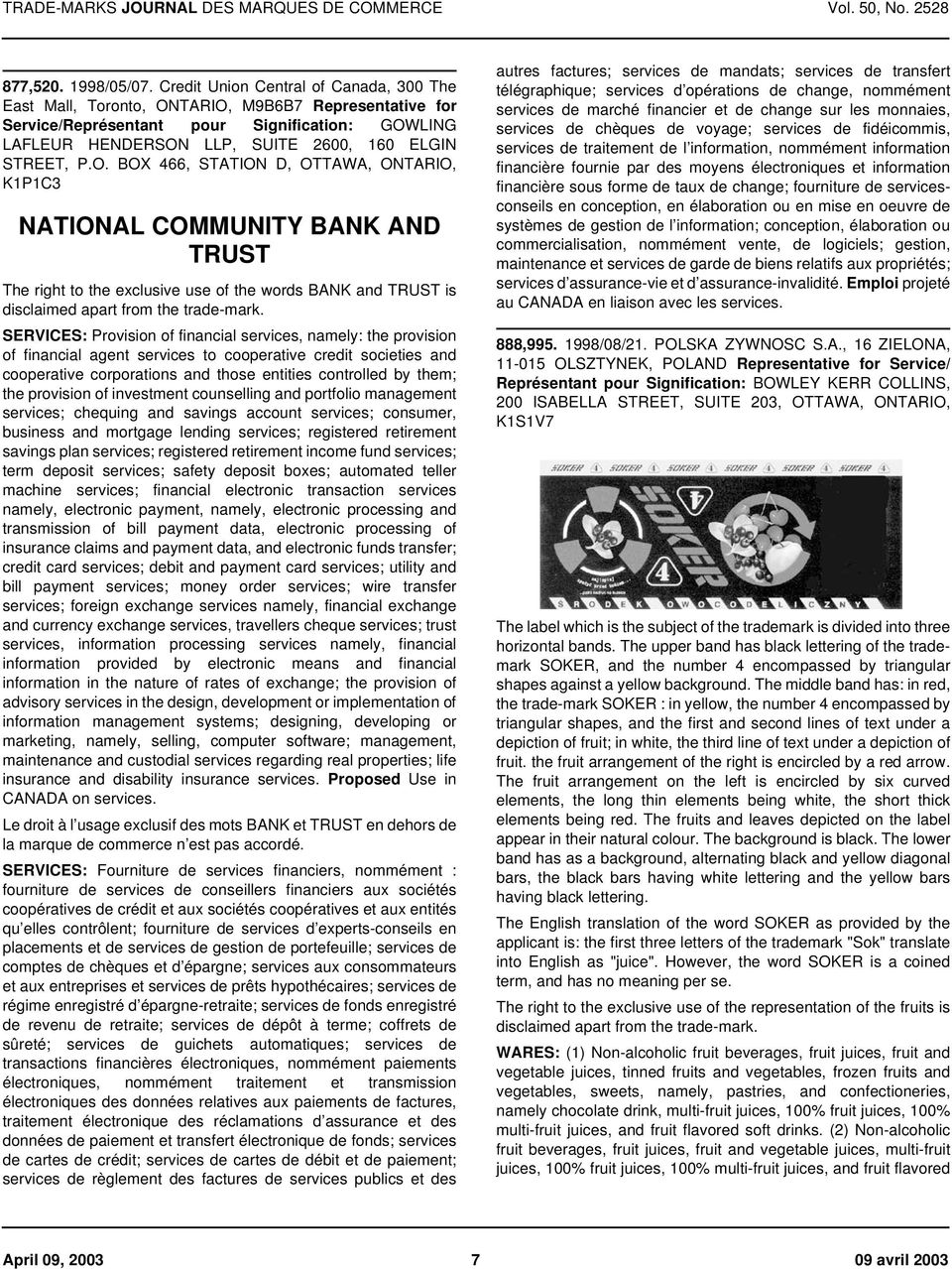 O. BOX 466, STATION D, OTTAWA, ONTARIO, K1P1C3 NATIONAL COMMUNITY BANK AND TRUST The right to the exclusive use of the words BANK and TRUST is disclaimed apart from the trade-mark.