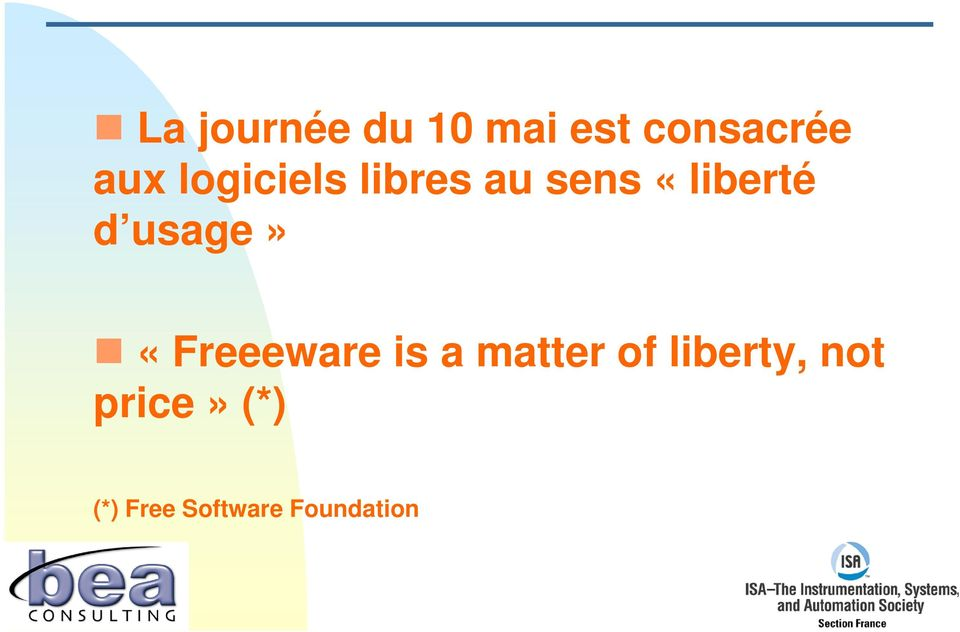 usage» «Freeeware is a matter of