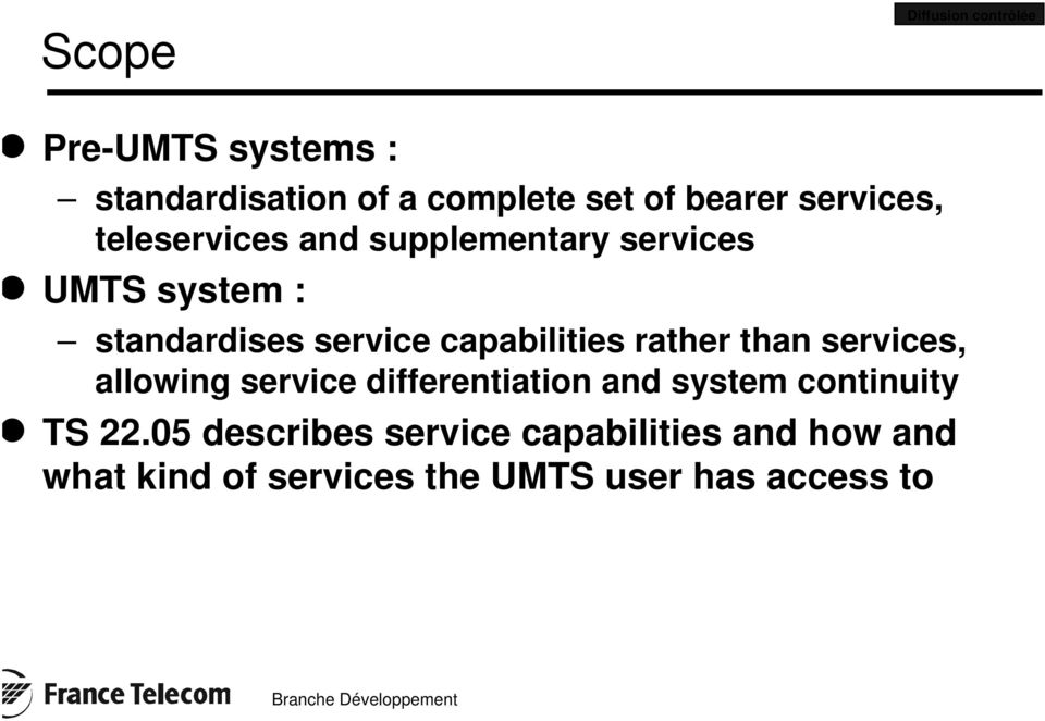 capabilities rather than services, allowing service differentiation and system