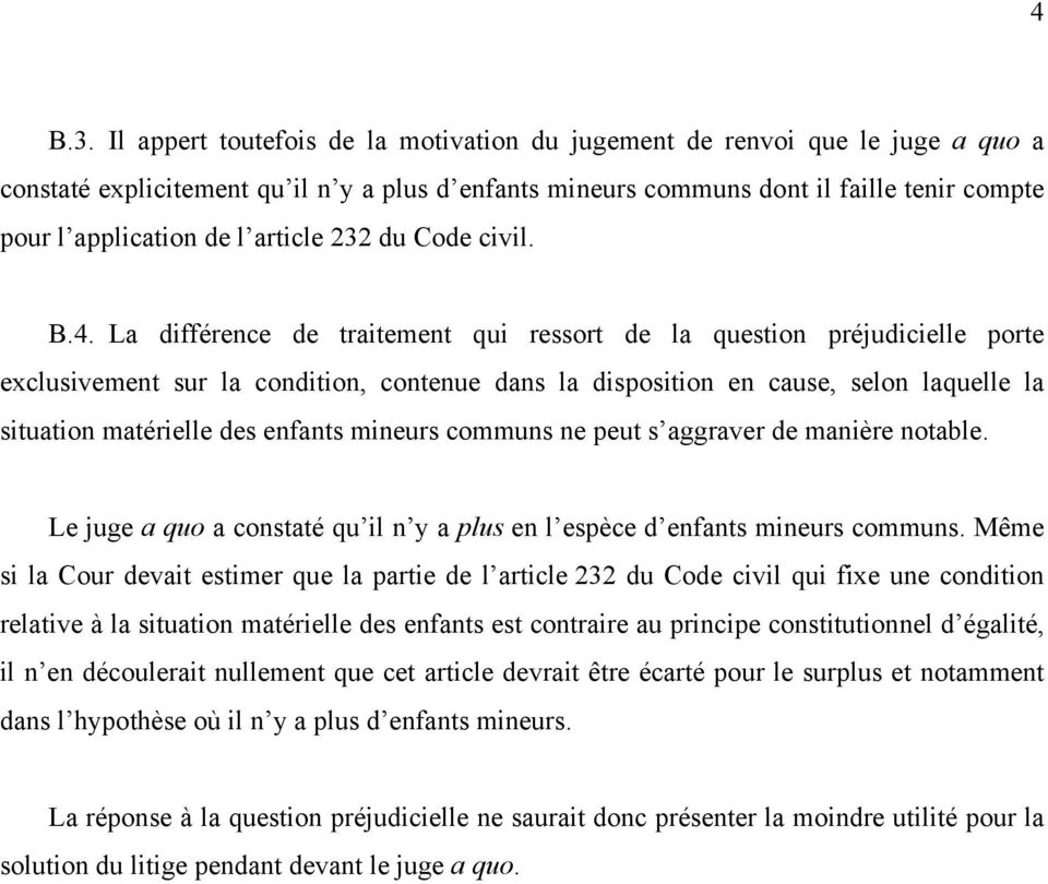 article 232 du Code civil. B.4.