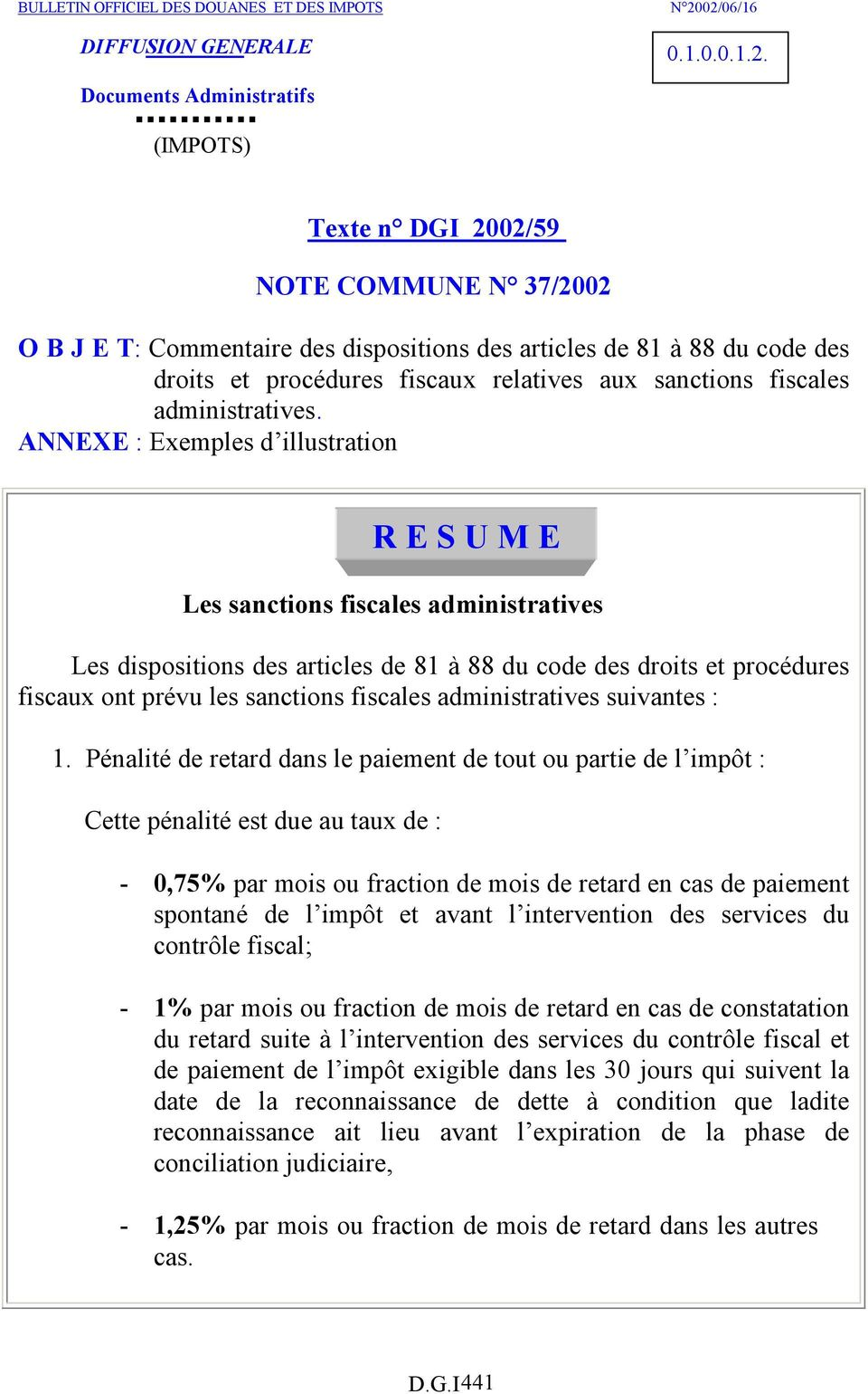 fiscaux relatives aux sanctions fiscales administratives.