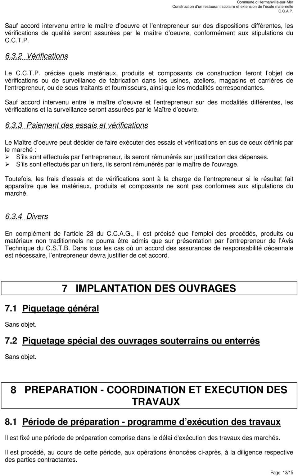 6.3.2 Vérifications Le C.C.T.P.