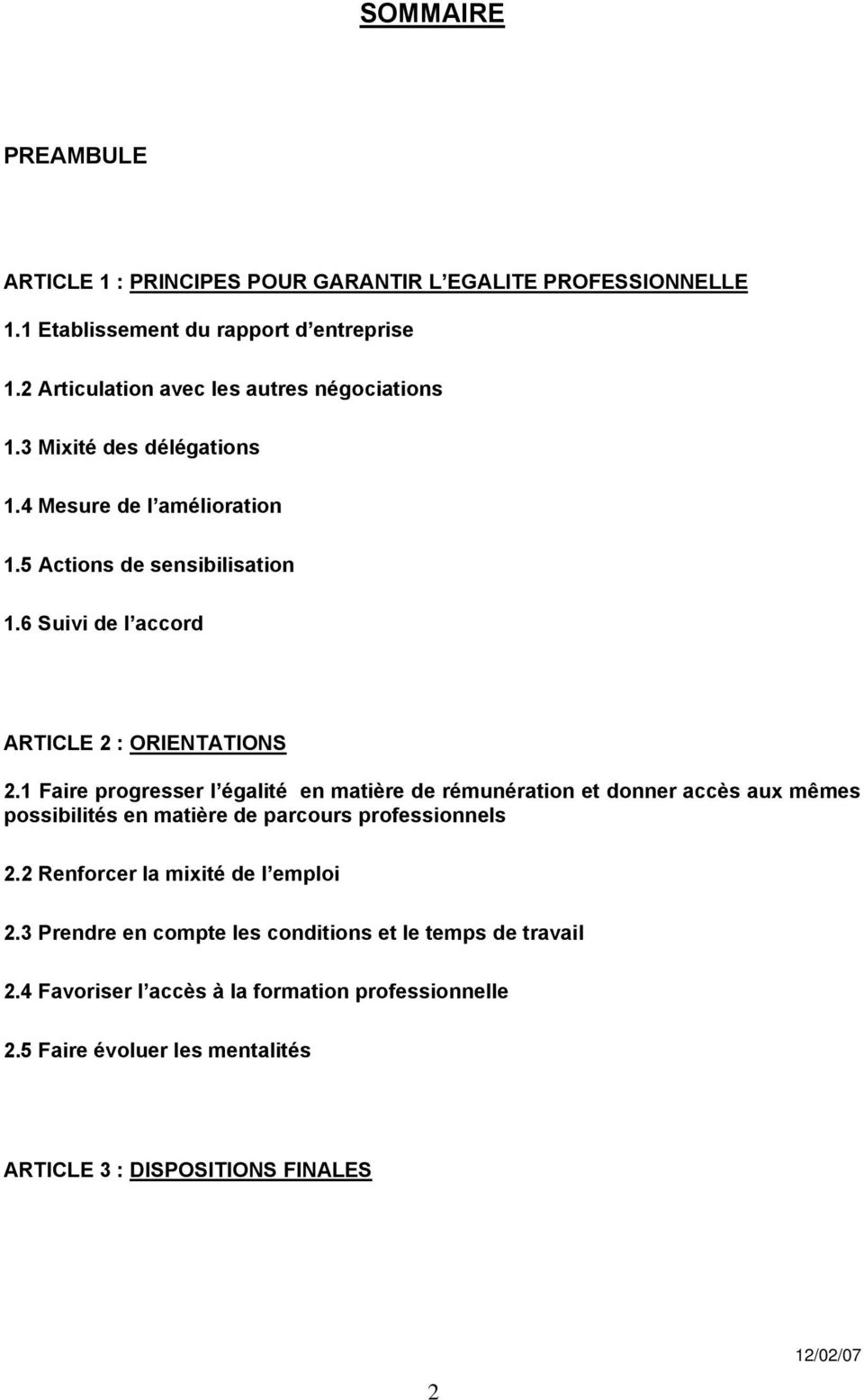 6 Suivi de l accord ARTICLE 2 : ORIENTATIONS 2.