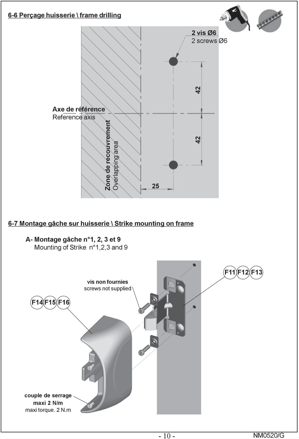 \ Strike mounting on frame A- Montage gâche n 1, 2, 3 et 9 Mounting of Strike n 1,2,3 and
