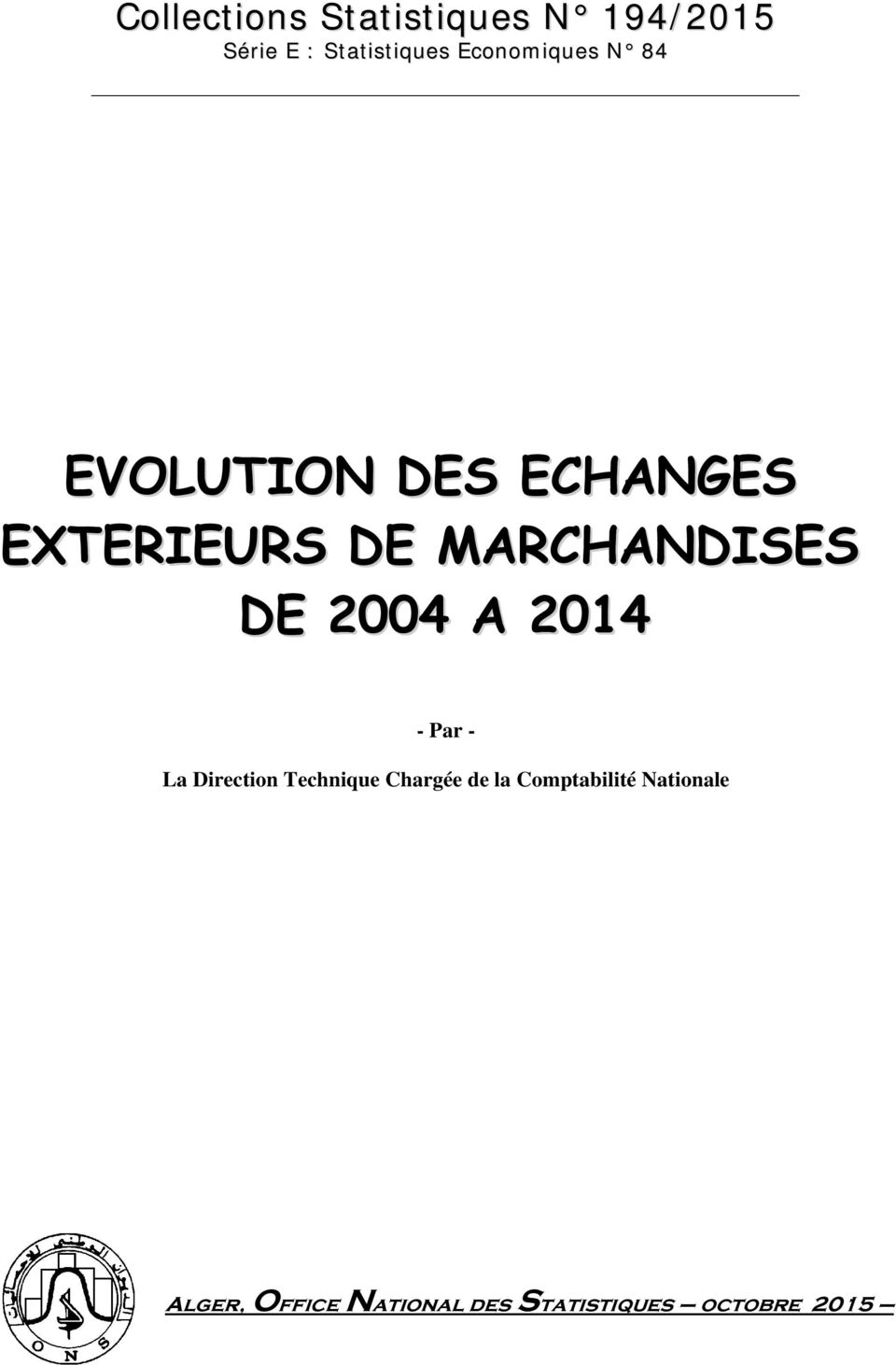 MARCHANDISES DE 2004 A 2014 - Par - La Direction Technique