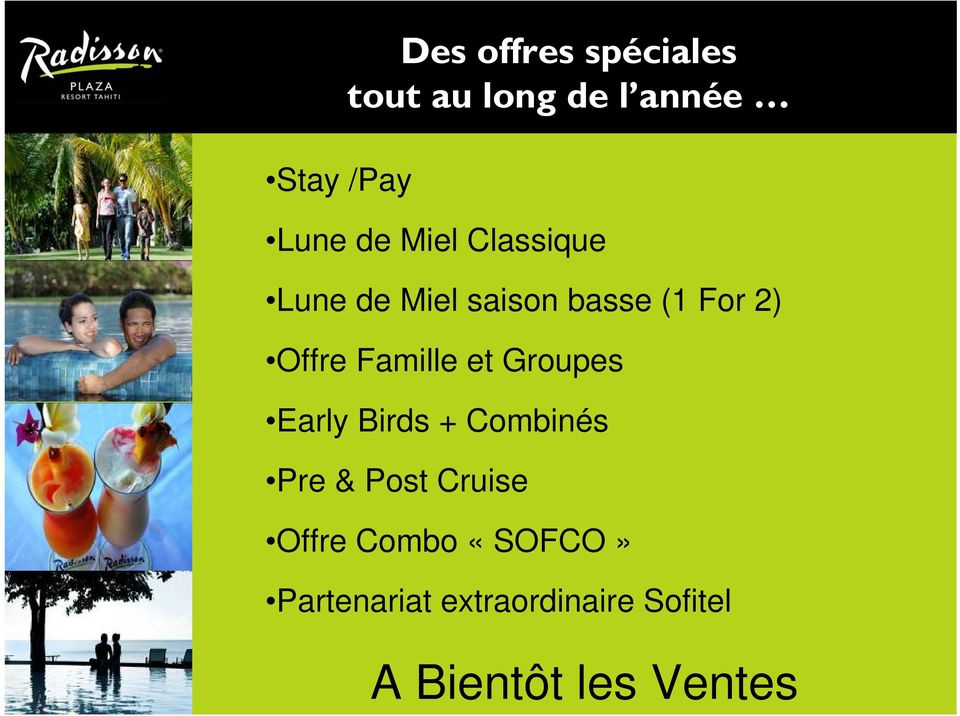 Famille et Groupes Early Birds + Combinés Pre & Post Cruise