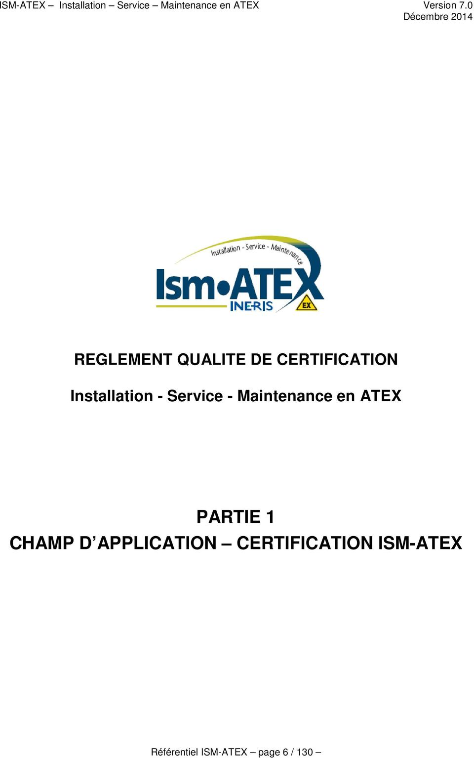 ATEX PARTIE 1 CHAMP D APPLICATION