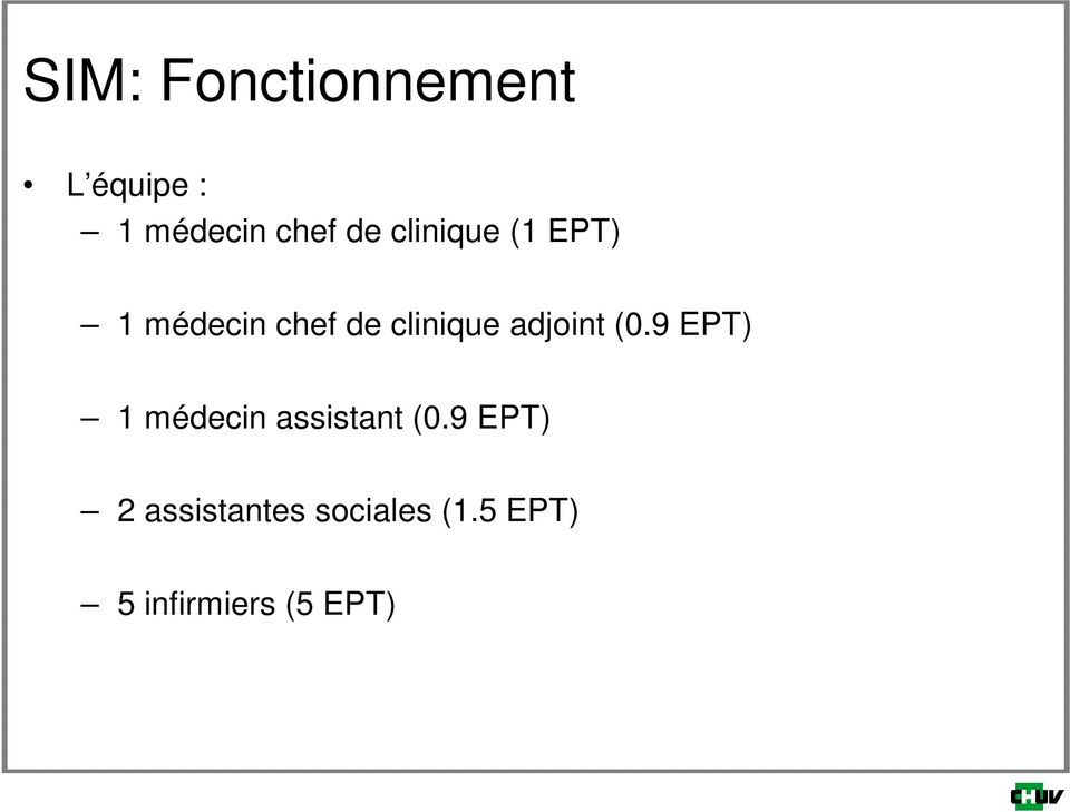 adjoint (0.9 EPT) 1 médecin assistant (0.