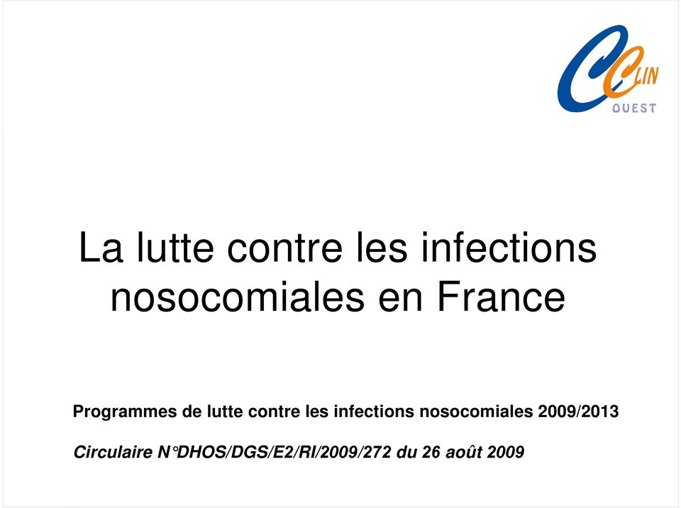 infections nosocomiales 2009/2013