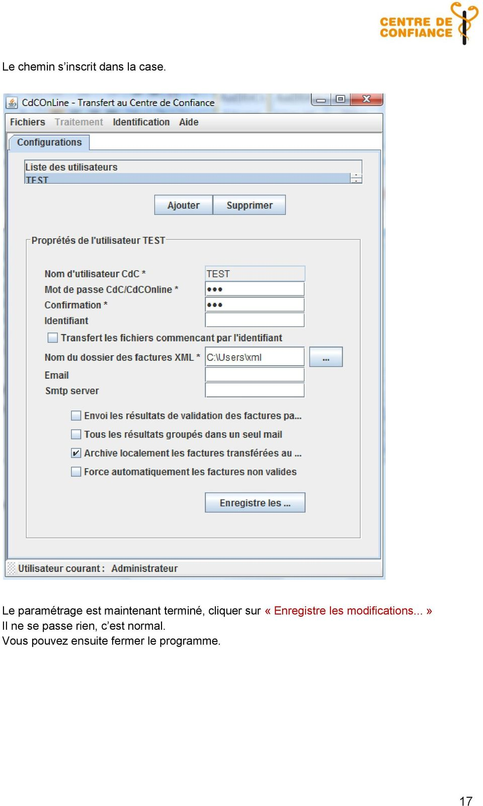 sur «Enregistre les modifications.