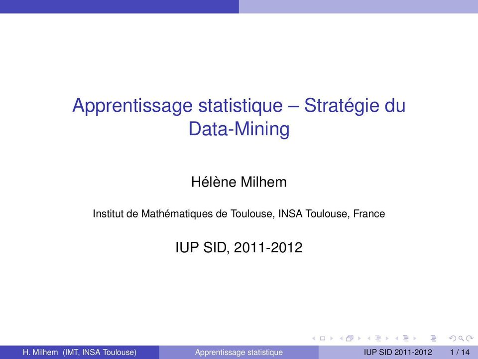 INSA Toulouse, France IUP SID, 2011-2012 H.
