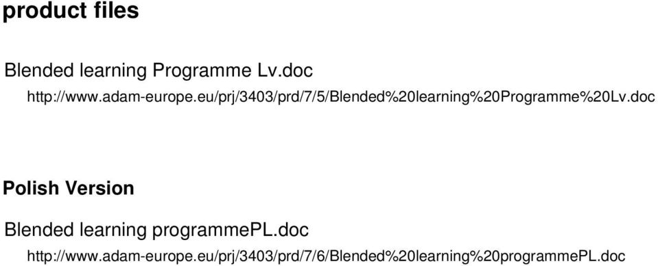 eu/prj/3403/prd/7/5/blended%20learning%20programme%20lv.