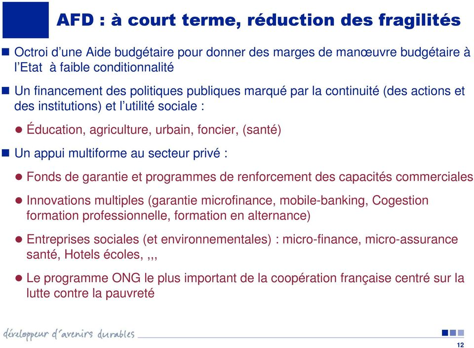 garantie et programmes de renforcement des capacités commerciales Innovations multiples (garantie microfinance, mobile-banking, Cogestion formation professionnelle, formation en alternance)