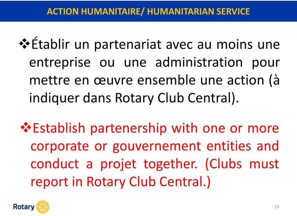 dans Rotary Club Central).
