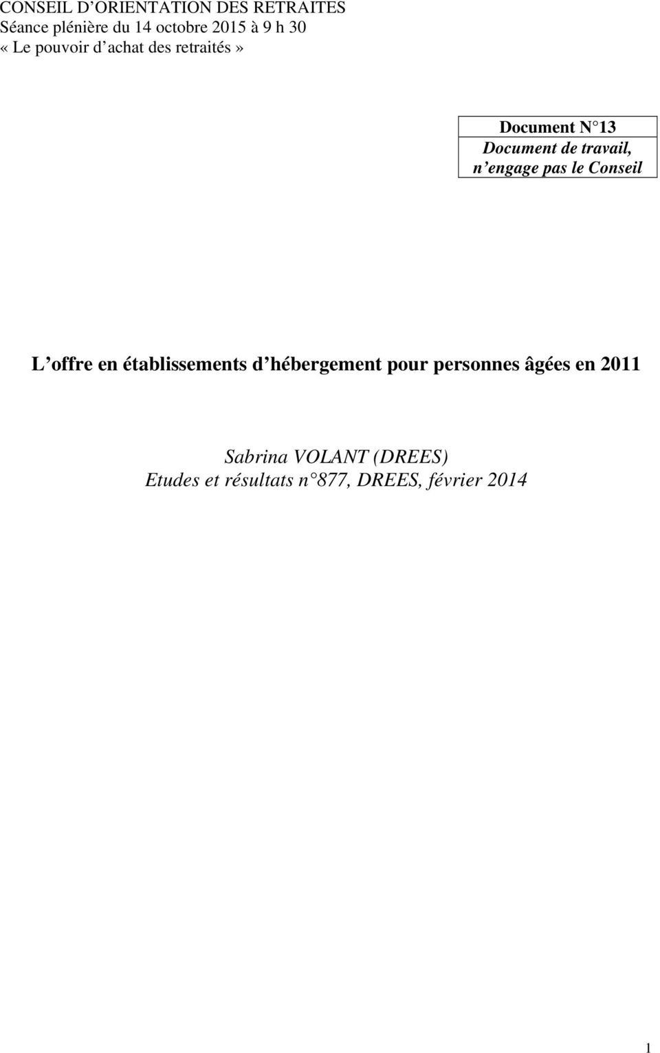 Document N 13 Document de travail, n engage pas le Conseil