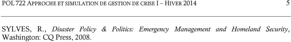 , Disaster Policy & Politics: Emergency