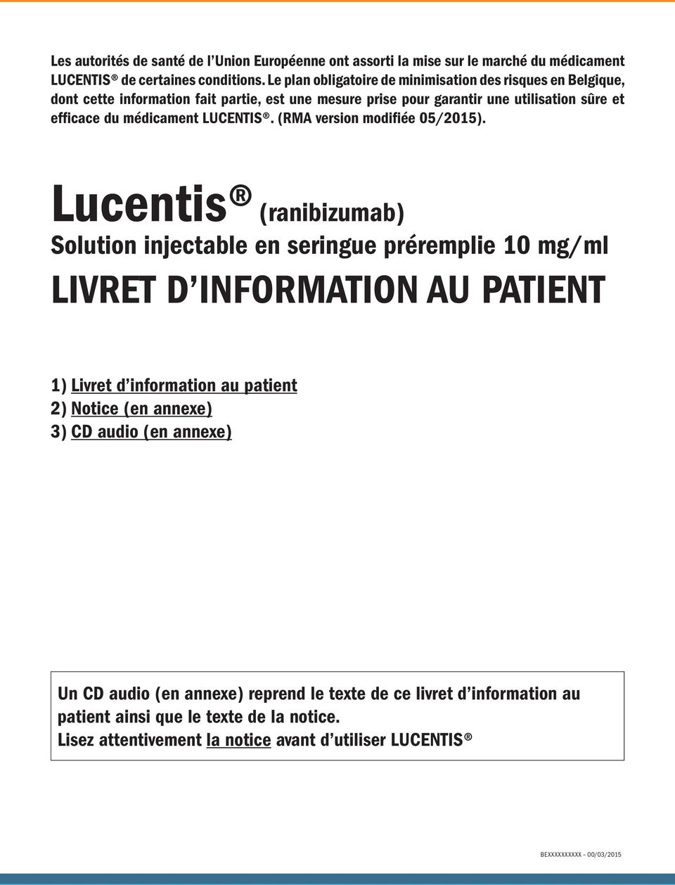 LUCENTIS. (RMA version modifiée 05/2015).