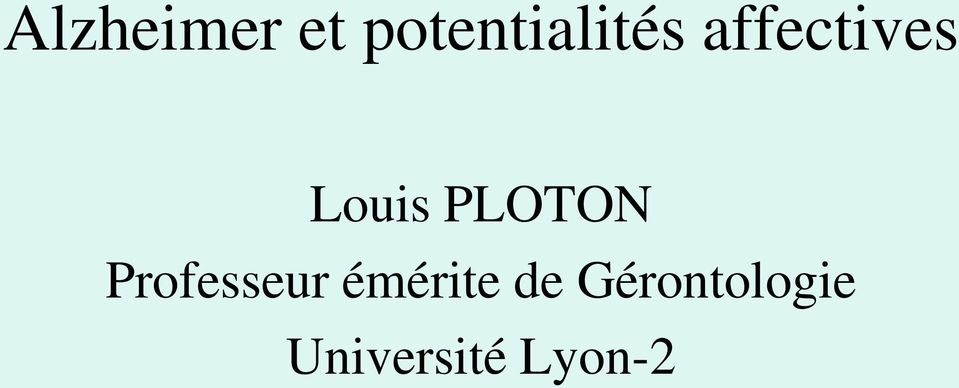 Louis PLOTON Professeur