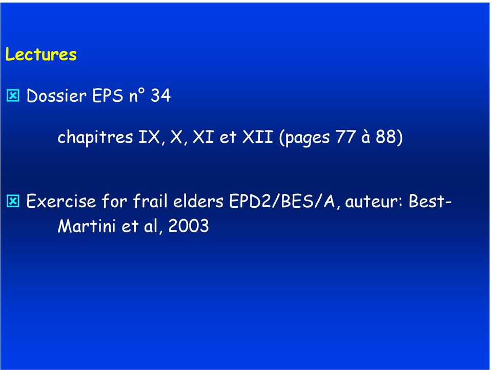 77 à 88) Exercise for frail elders
