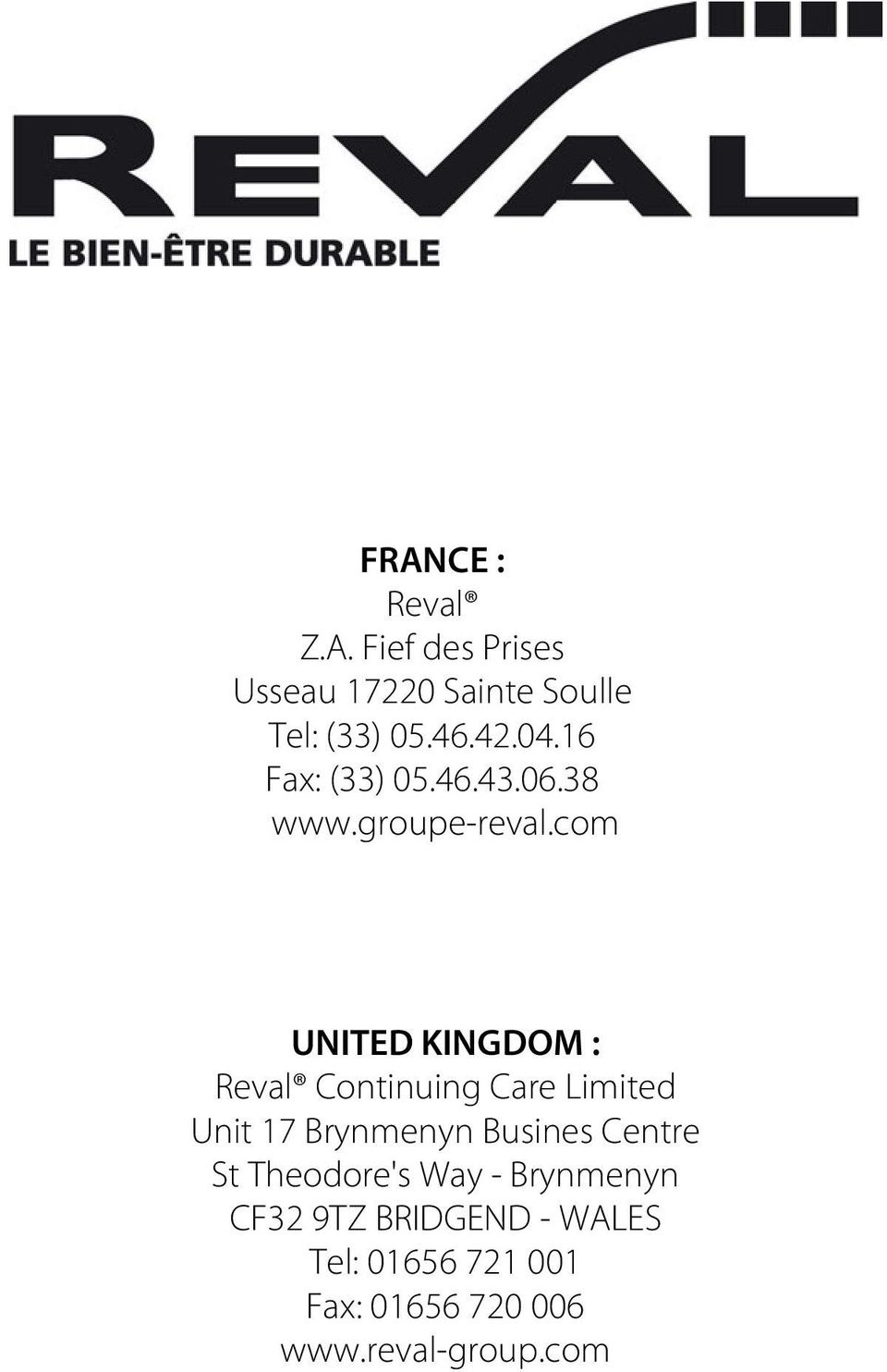 com UNITED KINGDOM : Reval Continuing Care Limited Unit 17 Brynmenyn Busines