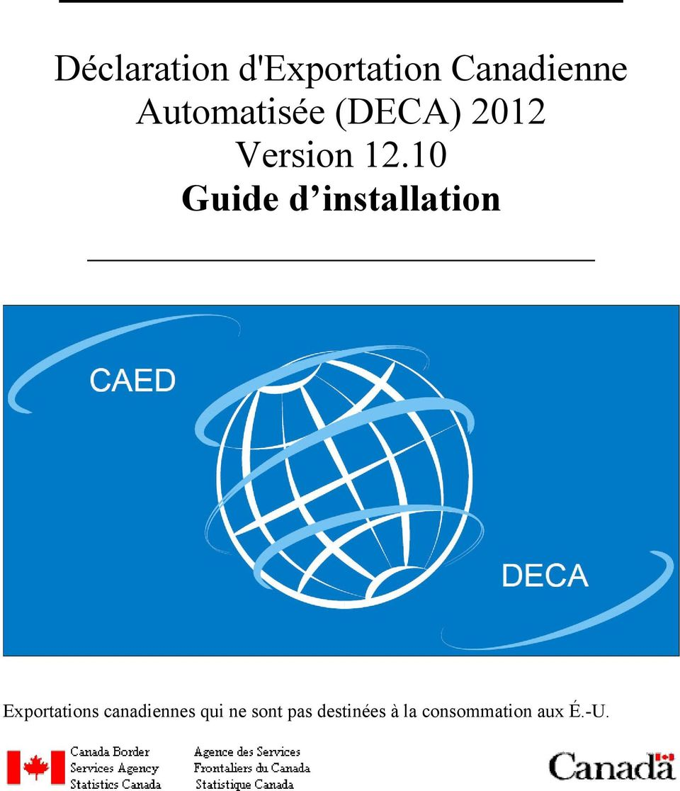 10 Guide d installation Exportations